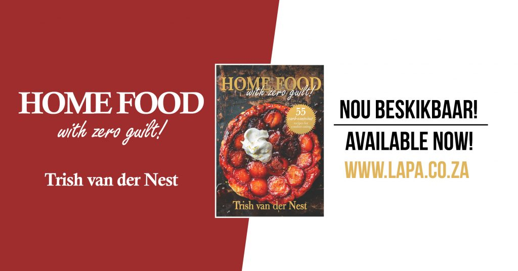 Recipe from: Home Food with zero guilt! by Trish van der Nest